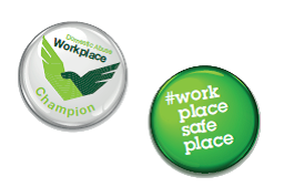 Work place safe place badges